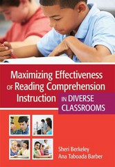 Maximizing Effectiveness of Reading Comprehension Instruction in Diverse Classrooms 1st Edition 9781598573060 1598573063