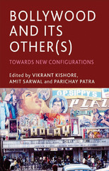 Bollywood and its Other(s) 1st Edition 9781137426505 1137426500