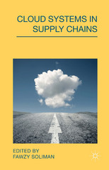 Cloud Systems in Supply Chains 1st Edition 9781137324245 1137324244