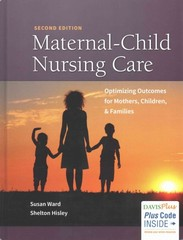 Maternal-Child Nursing Care with the Women's Health Companion 2nd Edition 9780803644908 0803644906