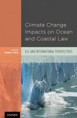 Climate Change Impacts on Ocean and Coastal Law 1st Edition 9780199368754 0199368759