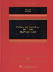 Problems and Materials on Secured Transactions 9th Edition 9781454851394 1454851392