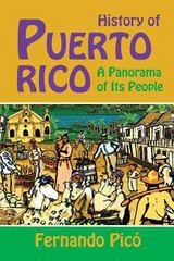 History of Puerto Rico Expanded and Updated 2014 Edition 1st Edition 9781558765993 1558765999