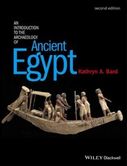 An Introduction to the Archaeology of Ancient Egypt 2nd Edition 9780470673362 0470673362