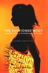 The Fashioned Body 2nd Edition 9780745649382 0745649386