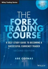 The Forex Trading Course 2nd Edition 9781118998656 1118998650