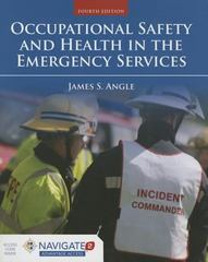 Occupational Safety and Health in the Emergency Services 4th Edition 9781284035919 1284035913