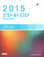Step-by-Step Medical Coding 2015 Edition - Text and Workbook Package 1st Edition 9780323327237 0323327230