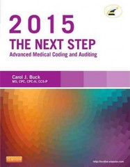 The Next Step: Advanced Medical Coding and Auditing, 2015 Edition 1st Edition 9780323279833 032327983X