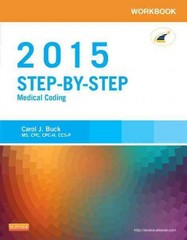 Workbook for Step-by-Step Medical Coding, 2015 Edition 1st Edition 9780323279802 0323279805