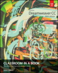 Adobe Dreamweaver CC Classroom in a Book (2014 release) 1st Edition 9780133924404 0133924408