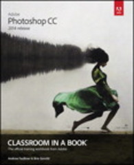 Adobe Photoshop CC Classroom in a Book (2014 release) 1st Edition 9780133924442 0133924440