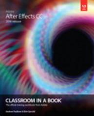 Adobe After Effects CC Classroom in a Book (2014 release) 1st Edition 9780133927030 0133927032