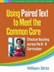 Using Paired Text to Meet the Common Core 1st Edition 9781462518982 1462518982