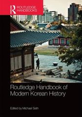 Routledge Handbook of Modern Korean History 1st Edition 9780415739313 0415739314