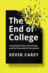 The End of College 1st Edition 9781594632051 1594632057