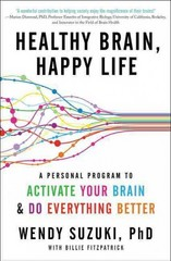 Healthy Brain, Happy Life 1st Edition 9780062366788 0062366785