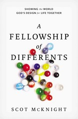 The Fellowship of Differents 1st Edition 9780310277675 0310277671