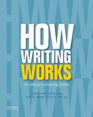 How Writing Works 1st Edition 9780199859856 019985985X