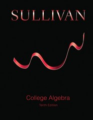 College Algebra 10th Edition 9780321979476 0321979478