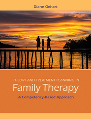 Theory and Treatment Planning in Family Therapy 1st Edition 9781305480599 1305480597