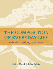 The Composition of Everyday Life 5th Edition 9781305081581 1305081587