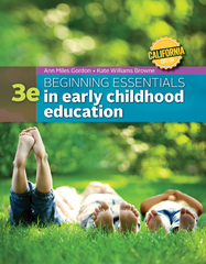 California Edition Beginning Essentials in Early Childhood Education 3rd Edition 9781305089280 1305089286