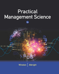 Practical Management Science 5th Edition 9781305250901 1305250907