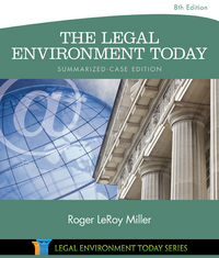The Legal Environment Today - Summarized Case Edition 8th Edition 9781305534063 1305534069