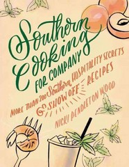 Southern Cooking for Company 1st Edition 9781401605414 1401605419