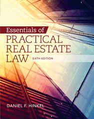 Essentials of Practical Real Estate Law 6th Edition 9781305544819 1305544811