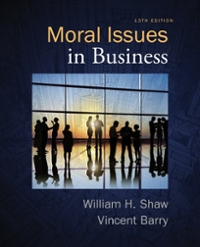 Moral Issues in Business 13th Edition 9781285874326 1285874323