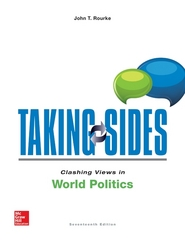 Taking Sides: Clashing Views in World Politics 17th Edition 9781259342820 1259342824