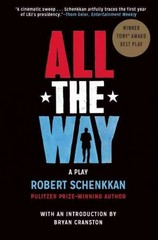 All the Way 1st Edition 9780802123442 0802123449