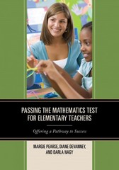 Passing the Mathematics Test for Elementary Teachers 1st Edition 9781475810851 1475810857