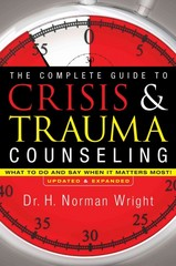 The Complete Guide to Crisis and Trauma Counseling 1st Edition 9780764216343 0764216341