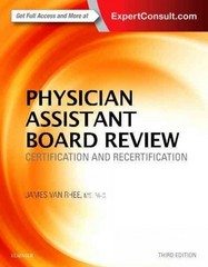 Physician Assistant Board Review 3rd Edition 9780323356114 0323356117