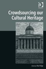 Crowdsourcing our Cultural Heritage 1st Edition 9781317156857 1317156854