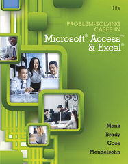 Problem Solving Cases In Microsoft Access and Excel 13th Edition 9781305408722 1305408721