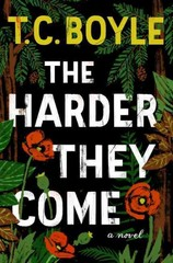 The Harder They Come 1st Edition 9780062349378 0062349376