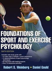 Foundations of Sport and Exercise Psychology with Web Study Guide 6th Edition 9781450469814 1450469817