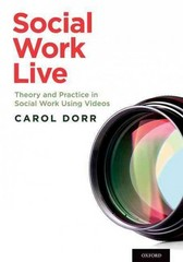 Social Work Live 1st Edition 9780199368945 0199368945