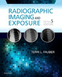 Radiographic Imaging and Exposure 5th Edition 9780323356244 0323356249
