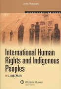 International Human Rights and Indigenous Peoples 2010th Edition 9780735562486 0735562482