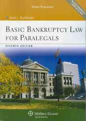 Basic Bankruptcy Law for Paralegals 7th Edition 9780735569744 0735569746