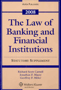 The Law of Banking and Financial Institutions 2008 0 9780735570429 0735570426