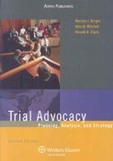 Trial Advocacy 2nd edition 9780735571440 0735571449