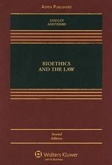 Bioethics and the Law 2nd Edition 9780735576209 0735576203