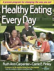 Healthy Eating Every Day 1st edition 9780736055758 0736055754