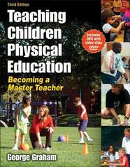 Teaching Children Physical Education 3rd edition 9780736062107 0736062106